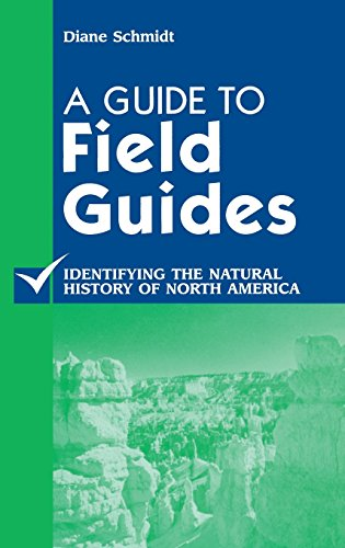 A Guide to Field Guides: Identifying the Natural History of North America (Reference Sources in Science and Technology)