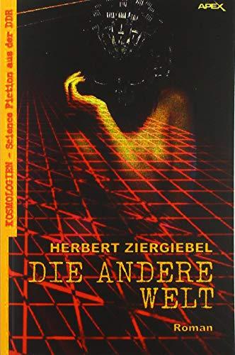 DIE ANDERE WELT: Kosmologien - Science Fiction aus der DDR, Band 2