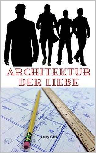 Architektur der Liebe