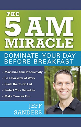 the-5-am-miracle-dominate-your-day-before-breakfast