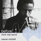 Roscoe Mitchell Free jazz y jazz de vanguardia