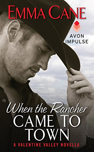 When the Rancher Came to Town: A Valentine Valley Novella (English Edition)