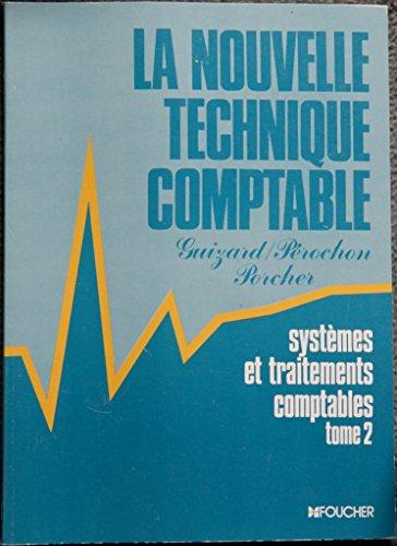 Nouvelle Technique Comptable, tome 2 : Systèmes et traitements comptables par Claude Pérochon