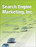 Image de Search Engine Marketing, Inc.: Driving Search Traffic to Your Company's Website (IBM Press