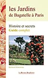 Les Jardins de Bagatelle à Paris - Guide