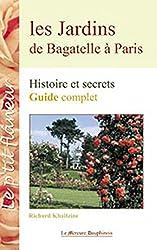 Jardins de Bagatelle à Paris - Guide