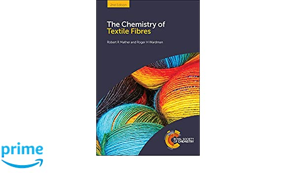 chemistry of textile fibres mather robert r wardman roger h