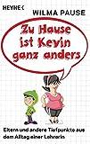 Image de Zu Hause ist Kevin ganz anders: Eltern und andere Tiefpunkte aus dem Alltag einer Lehrerin