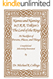Names and Naming in J.R.R. Tolkien's The Lord of the Rings: A Checklist of Persons, Places, and Things
