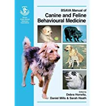 Bsava Manual of Canine and Feline Behaviour (BSAVA British Small Animal Veterinary Association)