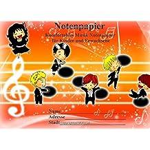 Notenpapier für Kinder und Erwachsene: Komfortables Musik Notenpapier