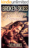 Broken Skies (Rogue Persuasion Book 2)