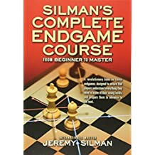 Silman's Complete Endgame Course: From Beginner To Master by Silman, Jeremy (2006) Paperback