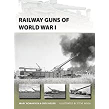 Railway Guns of World War I (New Vanguard)