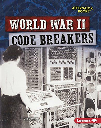 Descargar Epub Gratis World War II Code Breakers (Heroes of World War II (Alternator Books ® ))