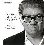 Feldman: Piano And String Quartet (Bridge: BRIDGE 9369)