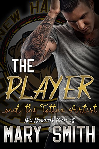 the-player-and-the-tattoo-artist-new-hampshire-bears-book-8