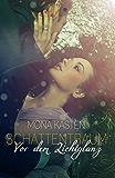 Schattentraum: Vor dem Lichtglanz (German Edition)