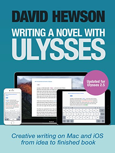 Writing A Novel with Ulysses (English Edition)