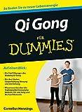 Qi Gong für Dummies - Cornelius Hennings