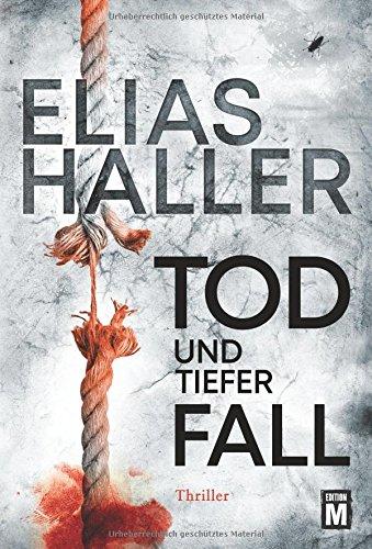 Haller, Elias: Tod und tiefer Fall