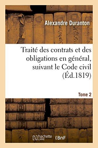 Traité des contrats et des obligations en général, suivant le Code civil Tome 2 par Alexandre Duranton