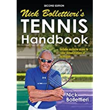 Nick Bollettieri's Tennis Handbook-2nd Edition (Enhnaced Edition)