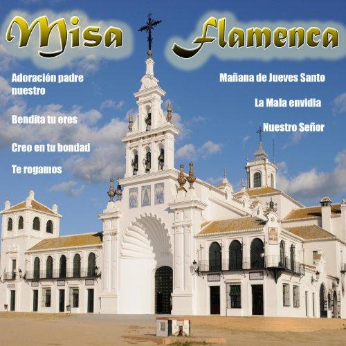 Misa Flamenca - Te Rogamos de Perlita de Huelva en Amazon Music ...