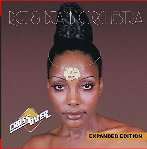 cross-over-expanded-edition-digitally-remastered-by-rice-beans-orchestra-2014-05-03