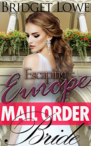 romance-mail-order-bride-escaping-europe-english-edition