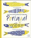 Portugal: Una cocina entre la tradición y la modernidad. Fotografías de Nicolas Lobbestäel (Spanish Edition)