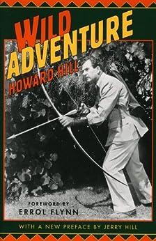 Wild Adventure de [Hill, Howard]