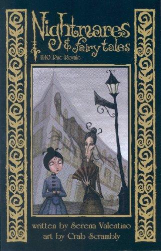 Nightmares & Fairytales Volume 3: 1140 Rue Royale (Nightmares & Fairy Tales)