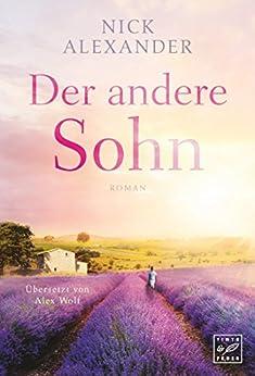 Der andere Sohn (German Edition) by [Alexander, Nick]