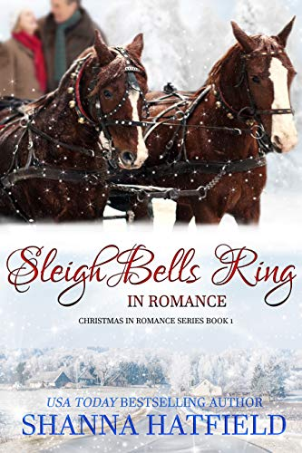 Sleigh Bells Ring in Romance (Christmas in Romance Book 1) (English Edition) (Sleigh Christmas Bells)