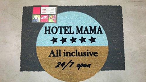 Türmatte Hotel Mama All Inclusive | 60 x 40 cm | Schmutzmatte aus Kokosfasern | robust und rutschfest | reinigt effektiv