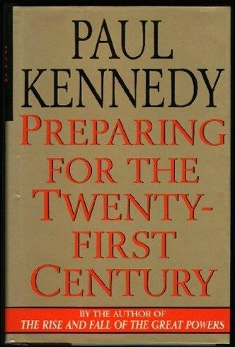 Preparing for the Twenty-First Century por Paul M. Kennedy