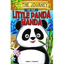 The Journey of the Little Panda MANDA (English Edition)