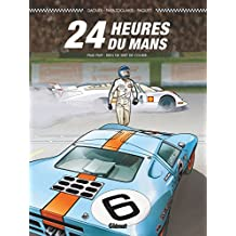 24 Heures du Mans - 1968-1969: Rien ne sert de courir...