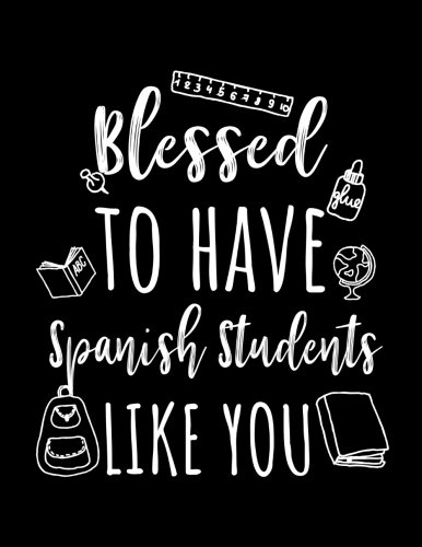 Blessed To Have Spanish Students Like You: Spanish Teacher Appreciation Doodle Sketch Book por Dartan Creations