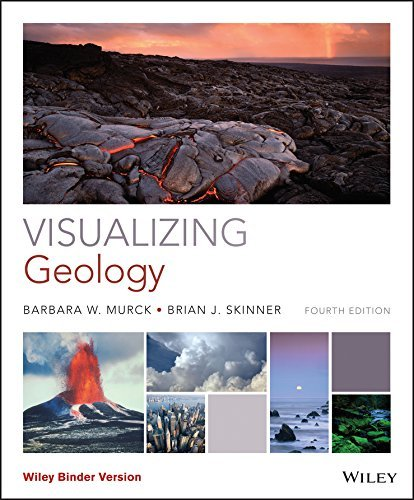 Visualizing Geology, Binder Ready Version (Visualizing Series) by Barbara W. Murck (2015-12-21)