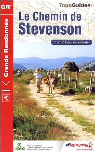 Le Chemin de Stevenson : Le Puy/Le Monastier/Florac/St-Jean-du-Gard/Alès
