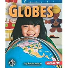 Globes (First Step Nonfiction (Paperback)) by Robin Nelson (2005-01-01)