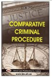 Amar Law Publication's Comparative Criminal Procedure Code for LL.M Students by H. K. Bharti (1st Ed. Jan. 2014)