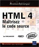 Telecharger Livres HTML 4 Maitrisez le code source 3eme edition (PDF,EPUB,MOBI) gratuits en Francaise