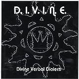 D.I.V.I.N.E. F/ Divine Universal