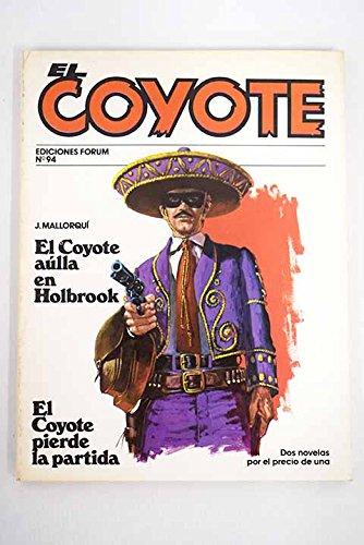 El Coyote Pierde La Partida