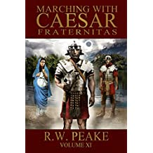 Marching With Caesar: Fraternitas (English Edition)