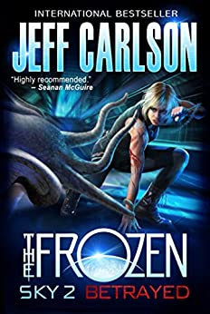 Frozen Sky: Betrayed (the Europa Series Book 2) by [Carlson, Jeff]