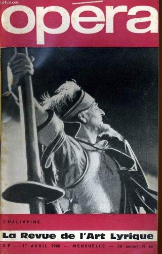 Opera 68 (8me anne) n 66 - chaliapine - yva barthelemy - reynald gionaninetti - henry jacqueton - katia kabanova...